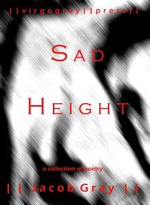 Sad Height by Jacob Gray