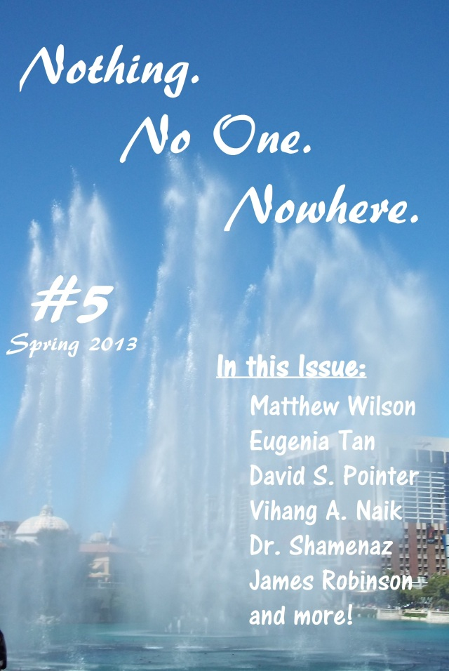 Nothing. No One. Nowhere. No. 5